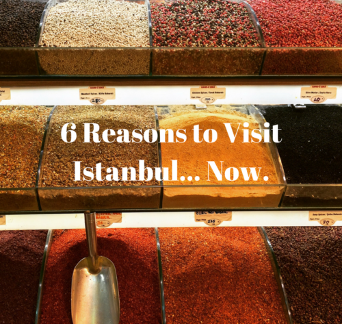 6-reasons-now-is-the-time-to-visit-istanbul
