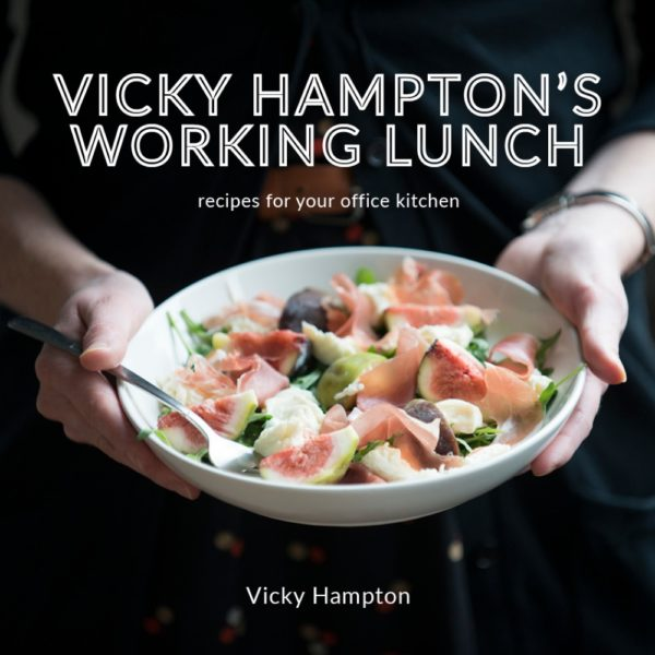 Vicky Hampton's Working Lunch Cookbook and E-Cookbook