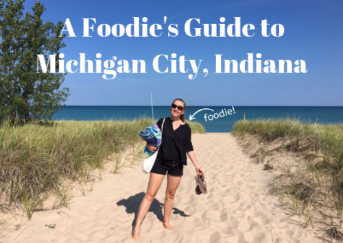 A Foodie's Guide to Michigan City, Indiana